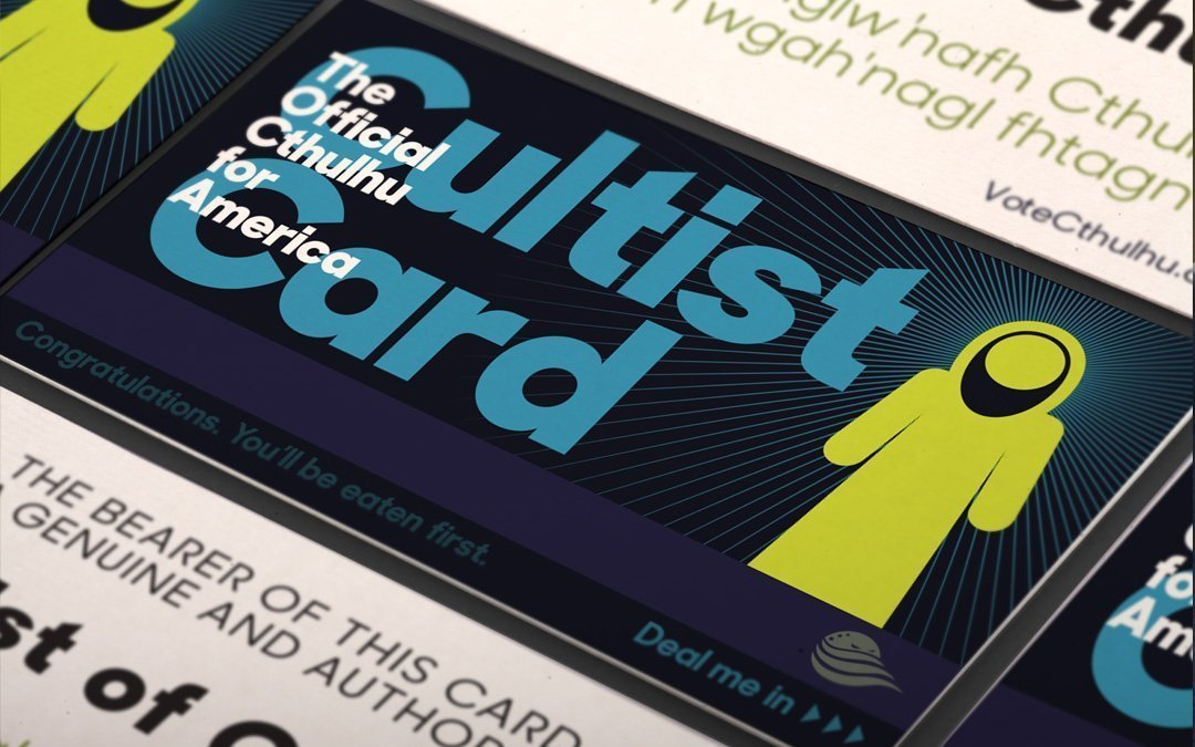 """This is what an official Cthulhu for America """"Cultist Card"""" gets you"""