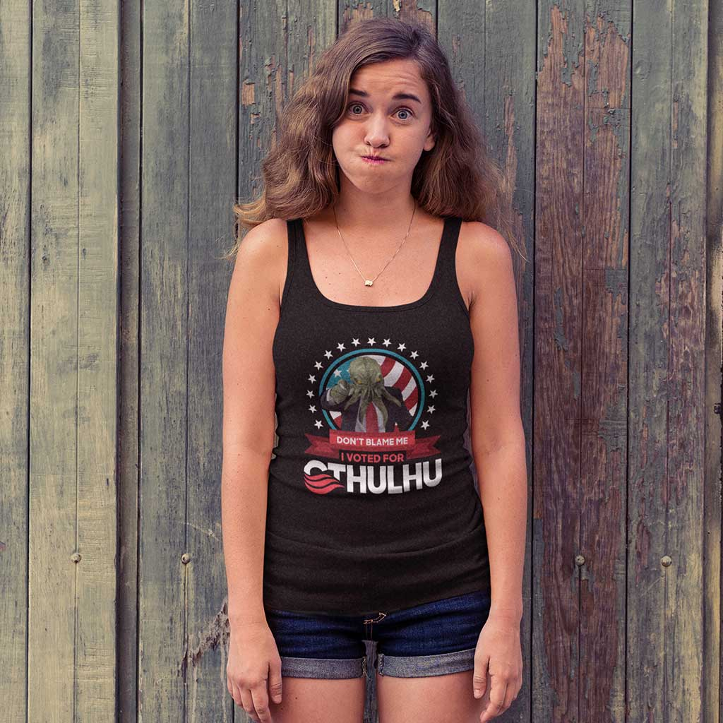 Don't blame me I voted for Cthulhu tank top tee