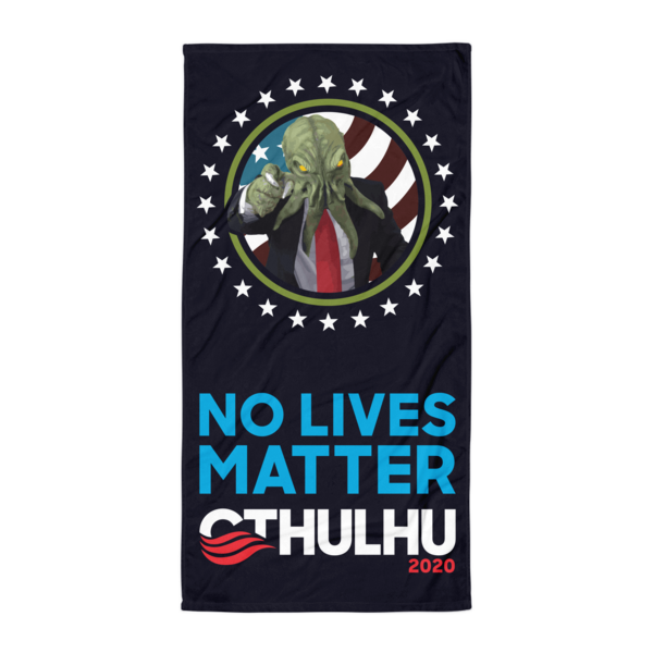 No Lives Matter Beach Blanket Cthulhu For America
